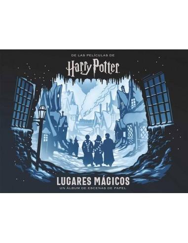 HARRY POTTER LUGARES MAGICOS UN ALBUM DE ESCENAS DE PAPEL