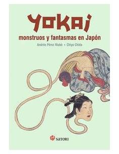 YOKAI: MONSTRUOS Y FANTASMAS EN JAPÓN