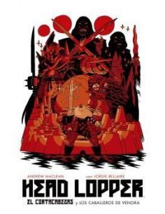 HEAD LOPPER 3. EL CORTACABEZAS Y LOS CABALLEROS DE VENORA