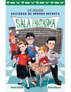 Sociedad de Heroes Secreta Sala Fantasma