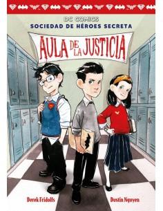 SOCIEDAD DE HEROES SECRETA 1 AULA DE LA JUS