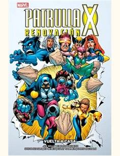 PATRULLA-X: RENOVACION 01. VUELTA A CASA