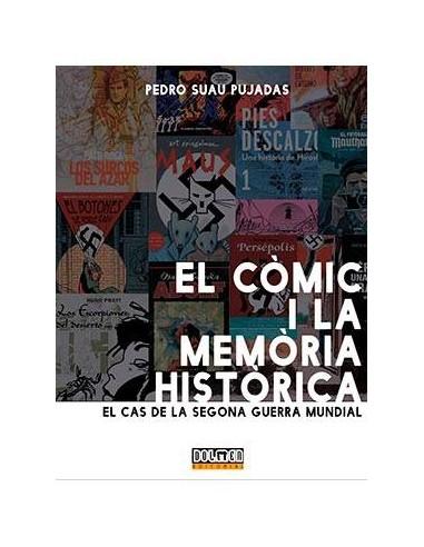 EL COMIC I LA MEMORIA HISTORICA. EL CAS DE LA SEGONA GUERRA MUNDIAL
