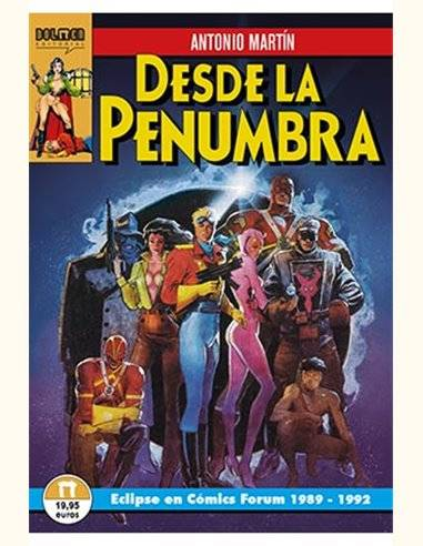 DESDE LA PENUMBRA. ECLIPSE EN COMICS FORUM, 1989-1992