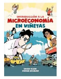 INTRODUCCION A LA MICROECONOMIA EN VIÑETAS