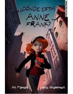 ¿DONDE ESTA ANNE FRANK?