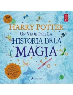 HARRY POTTER UN VIAJE POR LA HISTORIA DE LA MAGIA
