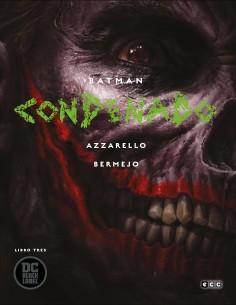 Batman: Condenado – Libro tres