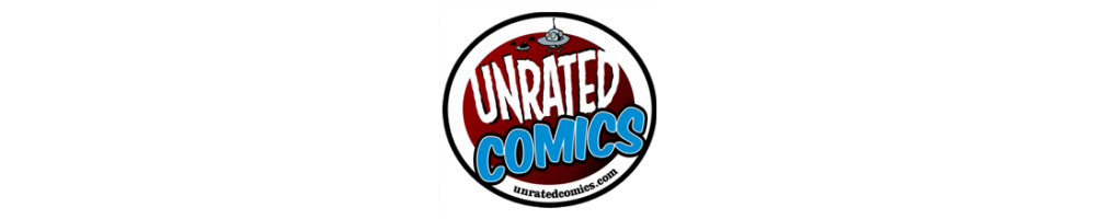 UNRATED COMICS